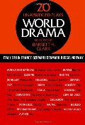 World Drama: An Anthology, Vol. 2: Italy, Spain, France, Germany, Denmark, Russia, and Norway