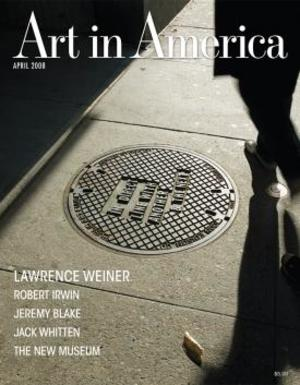 Art In America Magazine (April 2008) #4, Laurence Weiner