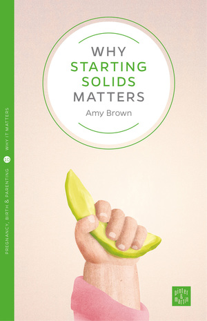 Why starting solids matter N18