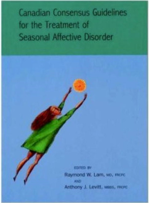 Canadian Consensus Guidelines for the Treatment of Seasonal Affective Disorder