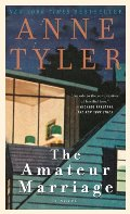 Amateur Marriage: A Novel, The