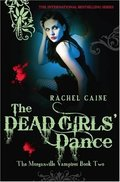 Dead Girls' Dance (Morganville Vampires), The