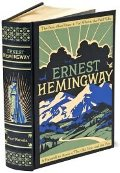 Ernest Hemingway: Four Novels (The Sun Also Rises / For Whom the Bell Tolls / A Farewell to Arms / The Old Man and the Sea)