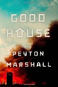Goodhouse: A Novel