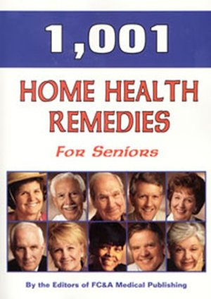 1,001 Home Health Remedies for Seniors
