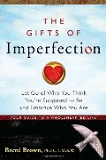 Gifts of Imperfection, The