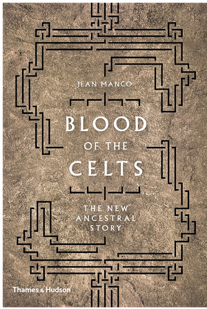 Blood of the Celts: The New Ancestral Story