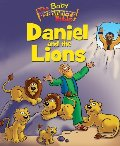 Baby Beginner's Bible: Daniel and the Lions (The Beginner's Bible)