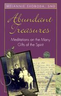 Abundant Treasures: Meditations on the Many Gifts of the Spirit