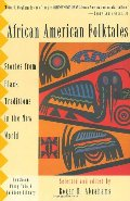 African American Folktales: Stories from Black Traditions in the New World (Pantheon Fairy Tale & Folklore Library)