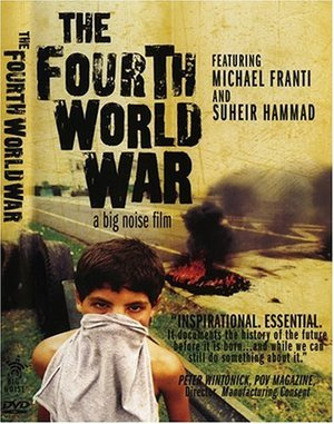 Fourth World War, The