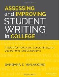 Assessing and Improving Student Writing in College: A Guide for Institutions, General Education, Departments, and Classrooms