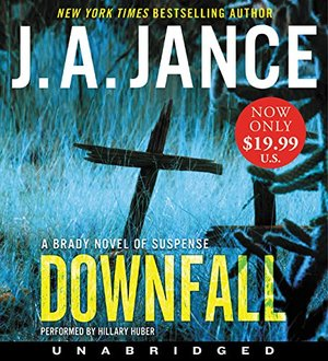 Downfall Low Price CD: A Brady Novel of Suspense CD, Unabridged, Audiobook