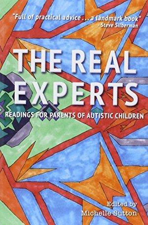 Real Experts: Readings for Parents of Autistic Children, The