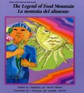La Montana del Alimento / The Legend of Food Mountain