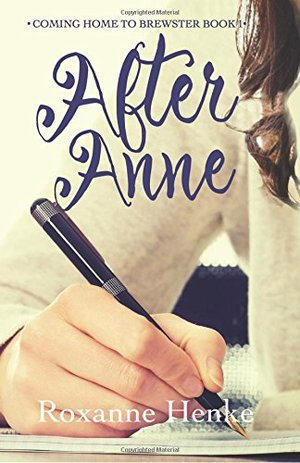 After Anne (Coming Home to Brewster) (Volume 1)