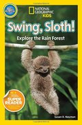 Swing, Sloth! Explore The Rain Forest