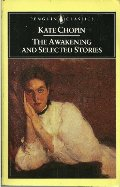 Awakening and Selected Stories, The