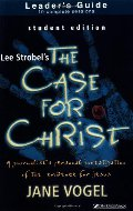 Case for Christ/The Case for Faith--Student Edition Leader's Guide, The