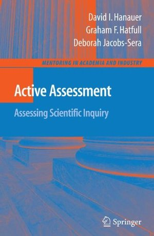 Active Assessment: Assessing Scientific Inquiry (Mentoring in Academia and Industry)