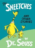Sneetches and Other Stories, The