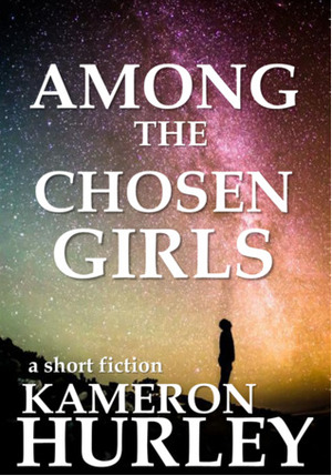 Among the Chosen Girls