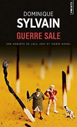 Guerre Sale (English and French Edition)