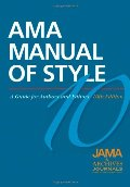 AMA Manual of Style: A guide for Authors and Editors, 10th edition