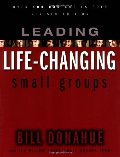 Leading Life Changing Small Groups