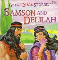 Great Bible Stories Samson and Delilah