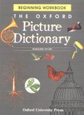 Oxford Picture Dictionary: Beginning Workbook (The Oxford Picture Dictionary Program), The