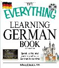 Everything Learning German Book: Speak, write, and understand basic German in no time (Everything Series), The