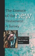 Essence of the New Testament: A Survey, The