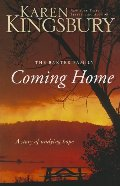 Coming Home: A Story of Undying Hope (The Baxter Family)
