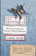 Dry Storeroom No. 1: The Secret Life of the Natural History Museum (Vintage)