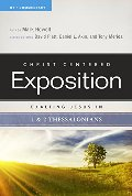 Exalting Jesus in 1 & 2 Thessalonians (Christ-Centered Exposition Commentary)
