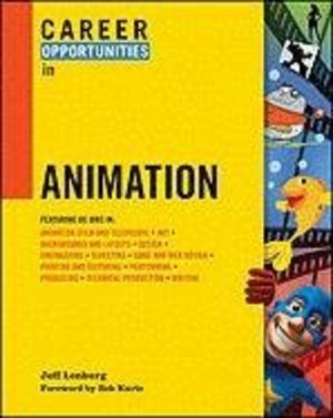 Career Opportunities in Animation (Career Opportunities (Paperback))