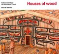 Houses of wood (Native Dwellings)
