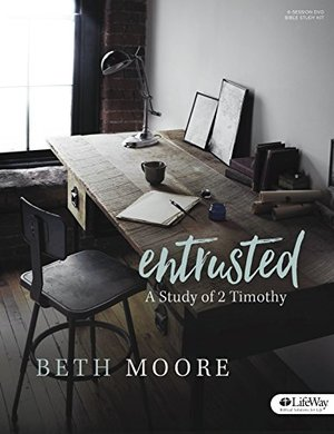 Entrusted - Leader Kit: A Study of 2 Timothy