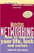 Nonstop Networking: How to Improve Your Life, Luck, and Career (Capital Ideas for Business & Personal Development)