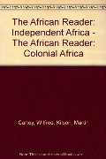 Africa Reader: Colonial Africa, The