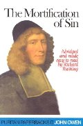 Mortification of Sin (Puritan Paperbacks), The