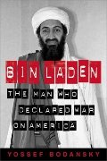 Bin Laden the Man Who Declared War on America