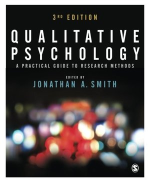Qualitative Psychology: A Practical Guide to Research Methods [CONTACT SJOG LIBRARY TO BORROW]