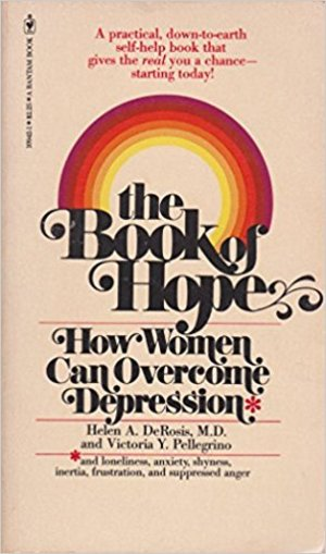 Book of Hope: How Women Can Overcome Depression, the
