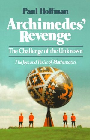 Archimedes' Revenge: The Challenge of the Unknown