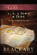 1, 2, 3 John & Jude: A Blackaby Bible Study Series (Encounters with God)