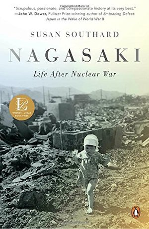 Nagasaki: Life After Nuclear War