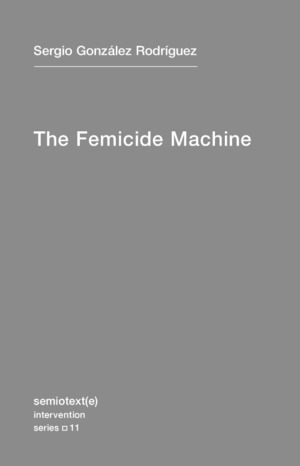 Femicide Machine, The
