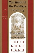 Heart of the Buddha's Teaching: Transforming Suffering into Peace, Joy, and Liberation, The